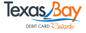 Texas Bay Debit Card Rewards